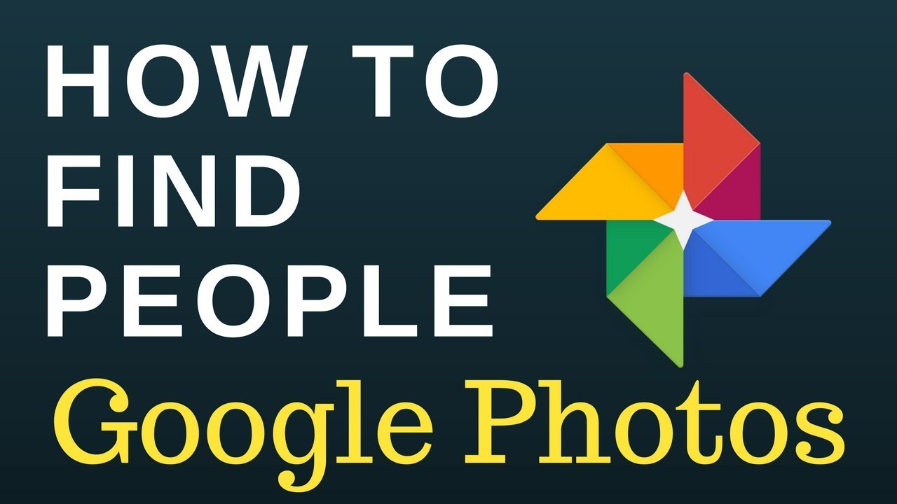 How To Find People In Google Photos Youtube