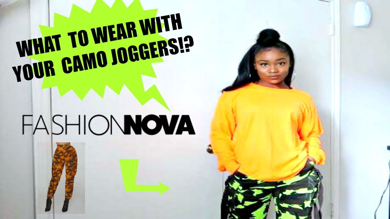 HOW TO STYLE FASHION NOVA CAMO CARGO JOGGERS