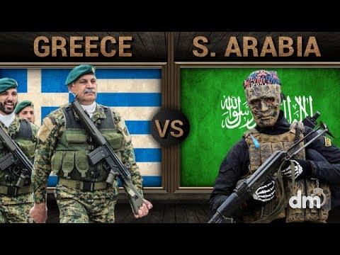 Greece vs Saudi Arabia - Army/Military Power Comparison 2018