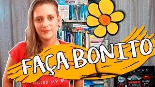 FAÇA BONITO - 18 DE MAIO