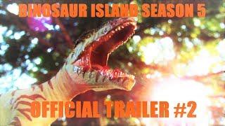 Dinosaur Island Season 5 Official Trailer #2