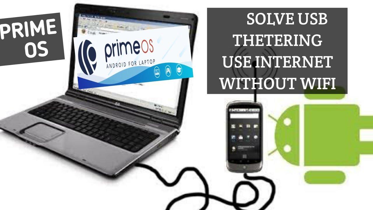 Fix USB Tethering Problem | Use Internet On Prime OS - YouTube