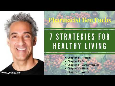 Pharmacist Ben Fuchs 7 Strategies for Healthy Living Part One