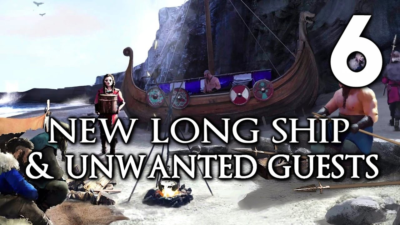 EXPEDITIONS: VIKING Insane Walkthrough - The Longship and Unwanted Guests |  Part 6