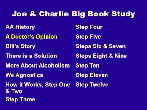Joe & Charlie Big Book Study Part 2 Of 15 - A Doctor's Opinion