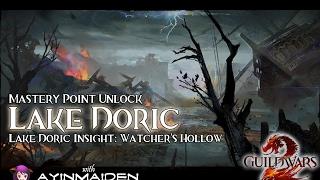 ★ Guild Wars 2 ★ - Lake Doric Insight: Watcher's Hollow + vista