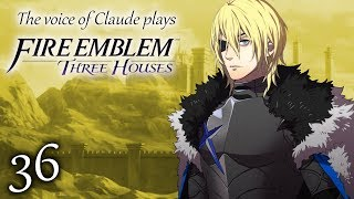 Voice of Claude plays Fire Emblem: Three Houses -36- THE WORST CLASS REUNION
