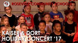 Kaiser and Dort Elementary School Holiday Concert 2017