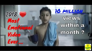 Most Emotional video  ever 2018 new😰 Spread happiness
