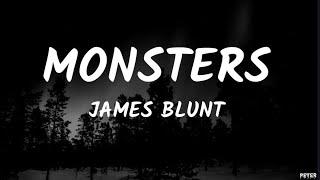 James Blunt - Monsters (Lyrics)