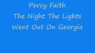 Percy Faith - The Night The Lights Went Out In Georgia