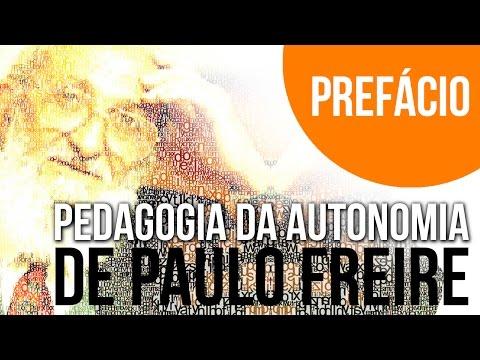 Pedagogia da Autonomia de Paulo Freire por capítulos Prefácio