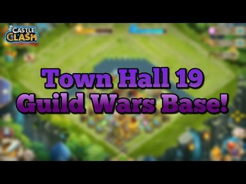 Castle Clash BEST Th 19 Guild Wars Base!