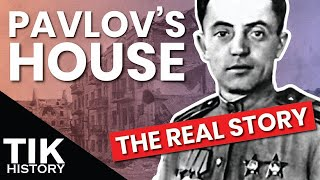 The REAL Story of Pavlov's House at Stalingrad