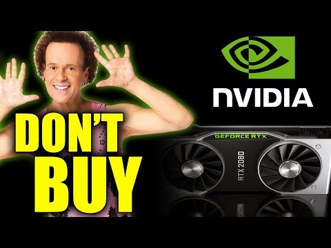 Save Your Money. Don't Buy An Nvidia Geforce RTX Graphics Card (Not Yet Anyway)
