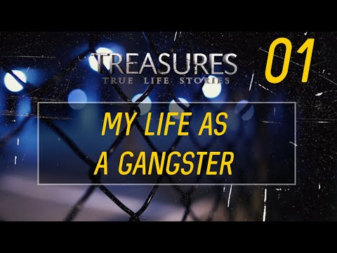 My Life As A Gangster (Treasures TV - S2)