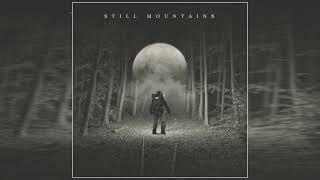 Still Mountains - Still Mountains (2021) (Full Album)