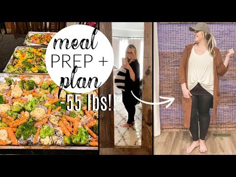 MEAL PLAN & PREP WITH ME | HOW I LOST THE BABY WEIGHT WHILE BREASTFEEDING