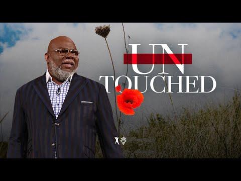Untouched - Bishop T.D. Jakes [March 1, 2020]