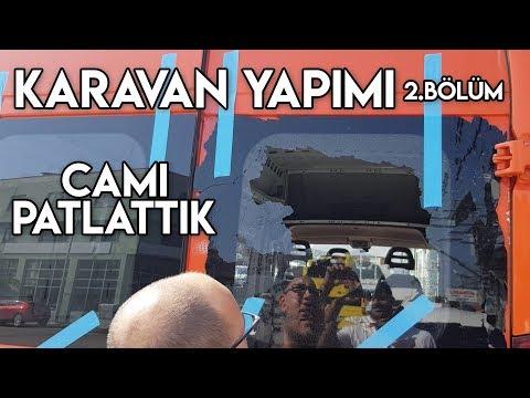 KARAVAN YAPIMI - CAMI PATLATTIK! - 2.Bölüm (Maya VanLife)