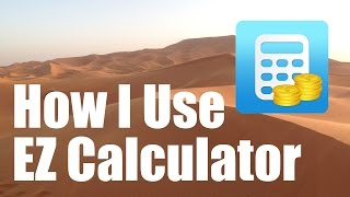 Great Free Financial Apps - EZ Calculator - How to calculate compound interest