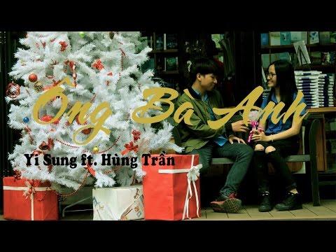 Ông bà anh (rap version) - Yi Sung ft. Hùng Trần