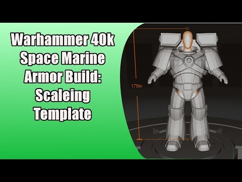 How to Build a Warhammer 40k Space Marine:  Scaling Templates