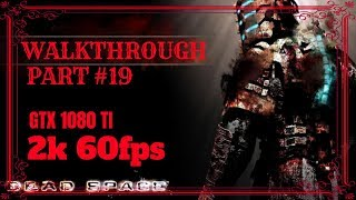 Let S Play Dead Space 1 Chapter 5 Lethal Devotion Full Walkthrough No Commentary Part 19