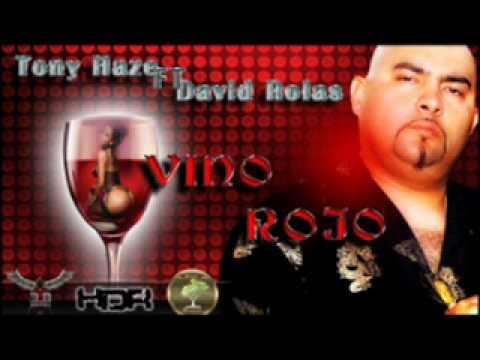 VINO ROJO - TONY HAZE EL MATADOR Ft DAYID ROLAS