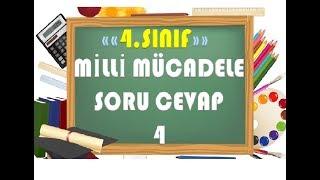 4.Sınıf Milli Mücadele Soru Cevap 4-Yardımcı Öğretmen Video