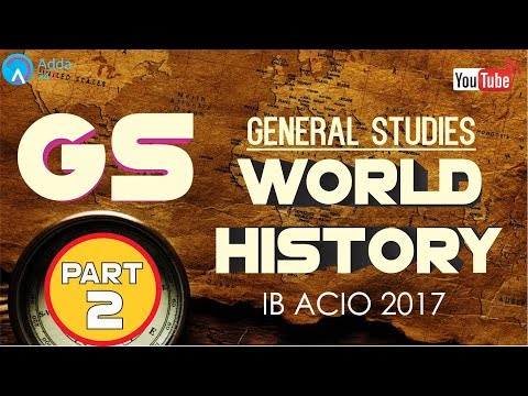 IB ACIO 2017 | World History (Part-2) | General Studies | Online SSC CGL Coaching
