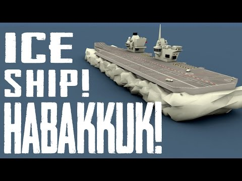 The Strange Files: Project Habakkuk ICE SHIP!