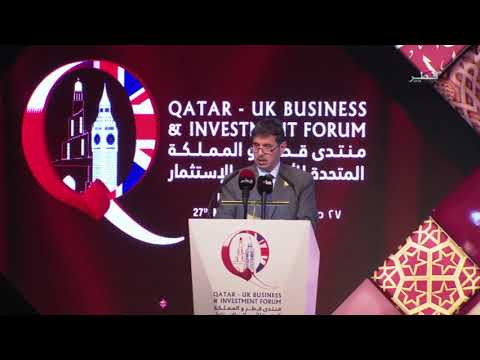 Qatar-UK Business & Investment Forum (Day 1) 2017