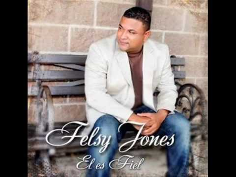 Felsy Jones  musica cristiana gran señor