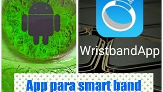 Mejor app para smartband bracelet android gratis en español