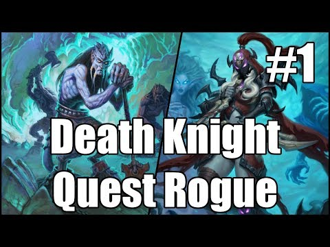 [Hearthstone] Death Knight Quest Rogue (Part 1)