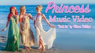 "Video ""Hold On"" by Wilson Phillips - Disney Princess Lip Sync Music Video download MP3, 3GP, MP4, WEBM, AVI, FLV Mei 2018"