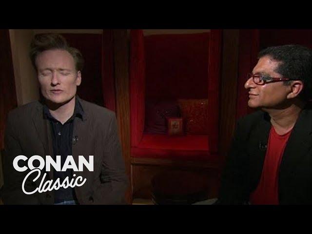 "Conan Visits Deepak Chopra At The Chopra Center - ""Late Night With Conan O'Brien"""