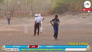 TIGER XI VS SP CAM MATCH AT REAL CRICKET CHAMPIONS TROPHY 2019