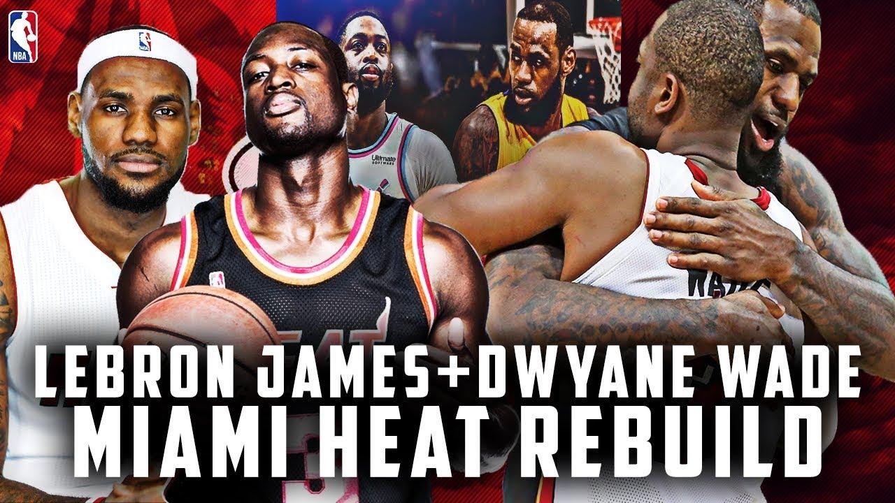 8db0eeb9f49 One. Final. Season. Lebron James + Dwyane Wade Miami Heat Rebuild ...