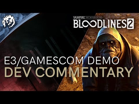 Vampire: The Masquerade - Bloodlines 2 - E3/Gamescom Demo With Ka'ai Cluney