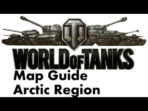 World of Tanks - World of Tanks Light Tank Series - Arctic Region Map Guide
