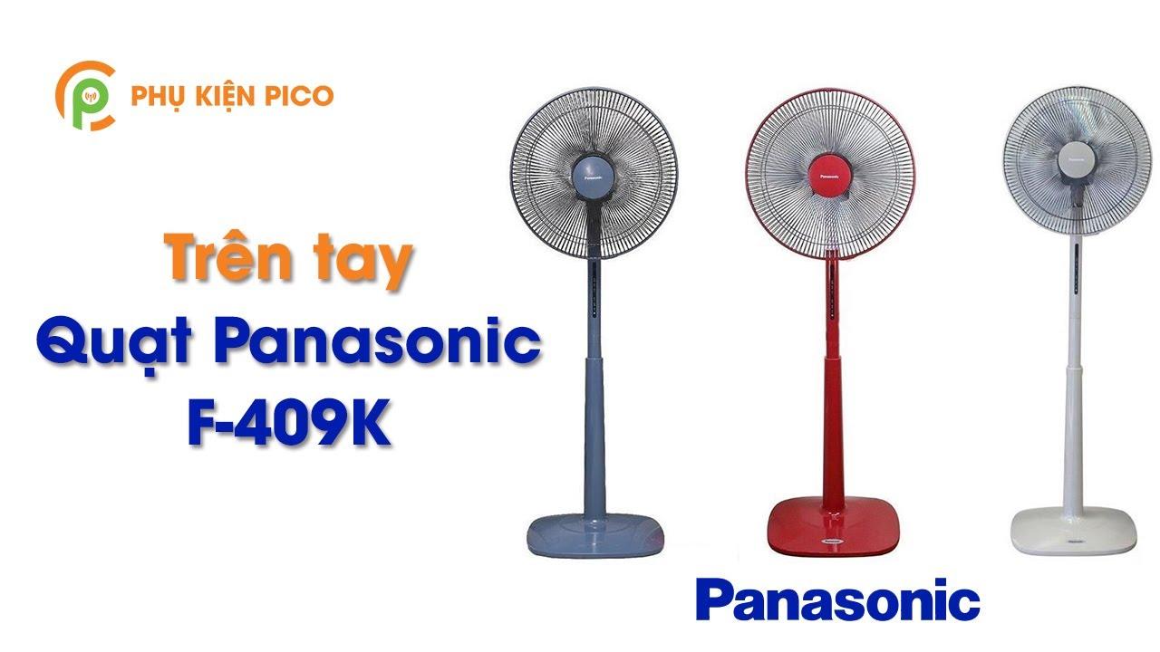 Trên tay quạt Panasonic F409K