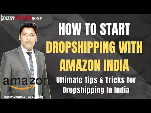 How to start dropshipping with Amazon India -  Ultimate Tips & Tricks for Dropshipping In India thumbnail