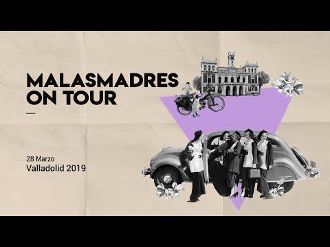 Malasmadres On Tour Valladolid