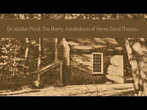 On Walden Pond: The liberty-mindedness of Henry David Thoreau