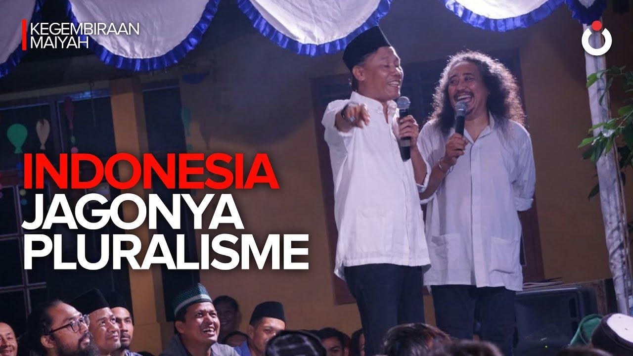 Indonesia Jagonya Pluralisme | Kegembiraan Maiyah #2