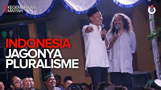 Indonesia Jagonya Pluralisme | Kegembiraan Maiyah