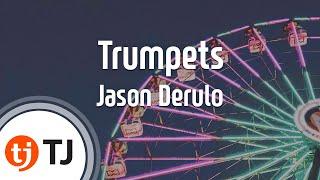 [TJ노래방] Trumpets - Jason Derulo (Trumpets - Jason Derulo) / TJ Karaoke