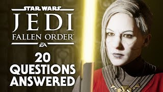 20 Questions About Star Wars Jedi: Fallen Order Answered
